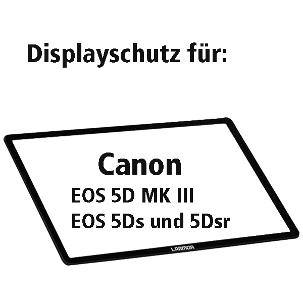 Displayschutz_fuer_Canon_EOS_5D_MKIII_5Ds_5Dsr_a.png